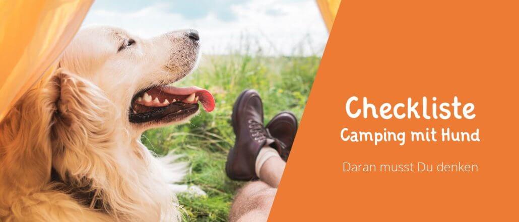 Titelbild Checkliste für den Camping Urlaub mit Hund - Daran musst Du denken.