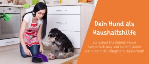 Hund als Haushaltshilfe